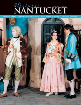 Cover of Historic Nantucket feturing three actors on stage in period 17th century garb.