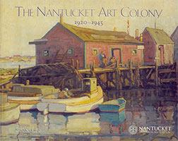 The Nantucket Art Colony 1920-1945