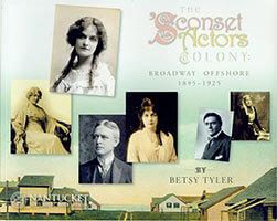 The 'Sconset Actors Colony