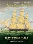 Historic Nantucket Summer 2017