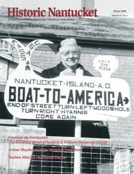 Cover of Historic Nantucket feturing a women standing behind a sign reading Boat to America.