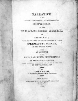 Worn page from the book Narrative of the Most Extraordinary and Distressing Shipwreck of the Whale-Ship Essex, by Own Chase.